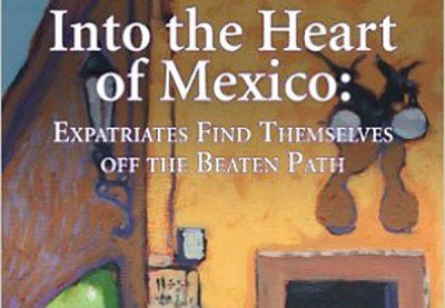 Into the Heart of Mexico