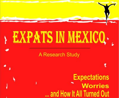 Expats in Mexico: study reveals why they moved and how it turned out.