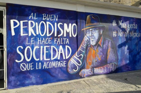 A mural in Mazatlán dedicated to Valdéz. It reads, 'Good journalism needs society's support.'