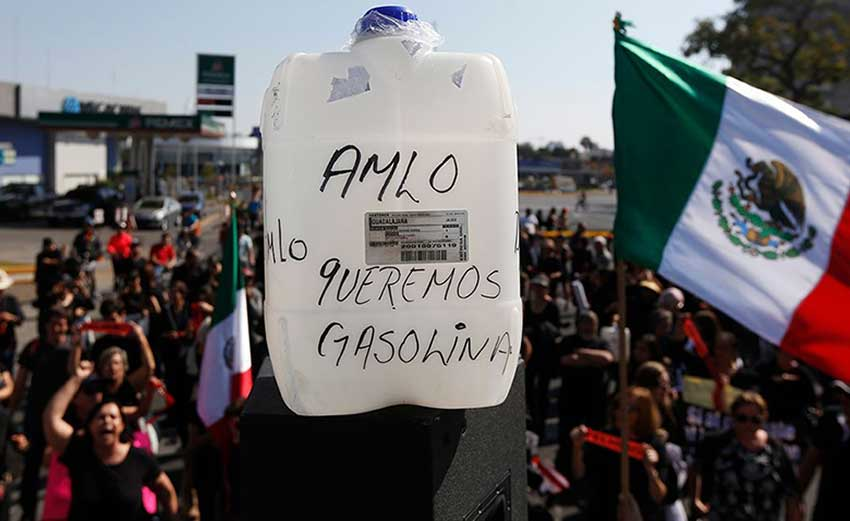 A message for AMLO: 'We want gasoline.'