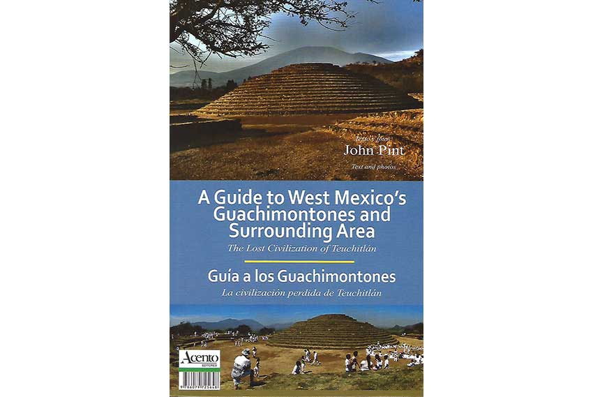 Guide to West Mexico's Guachimontones, in English and Spanish.