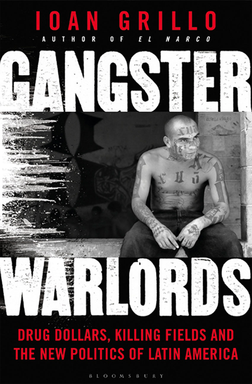 Grillo's book Gangster Warlords explores drug gangs in Central and Latin America and the Caribbean.