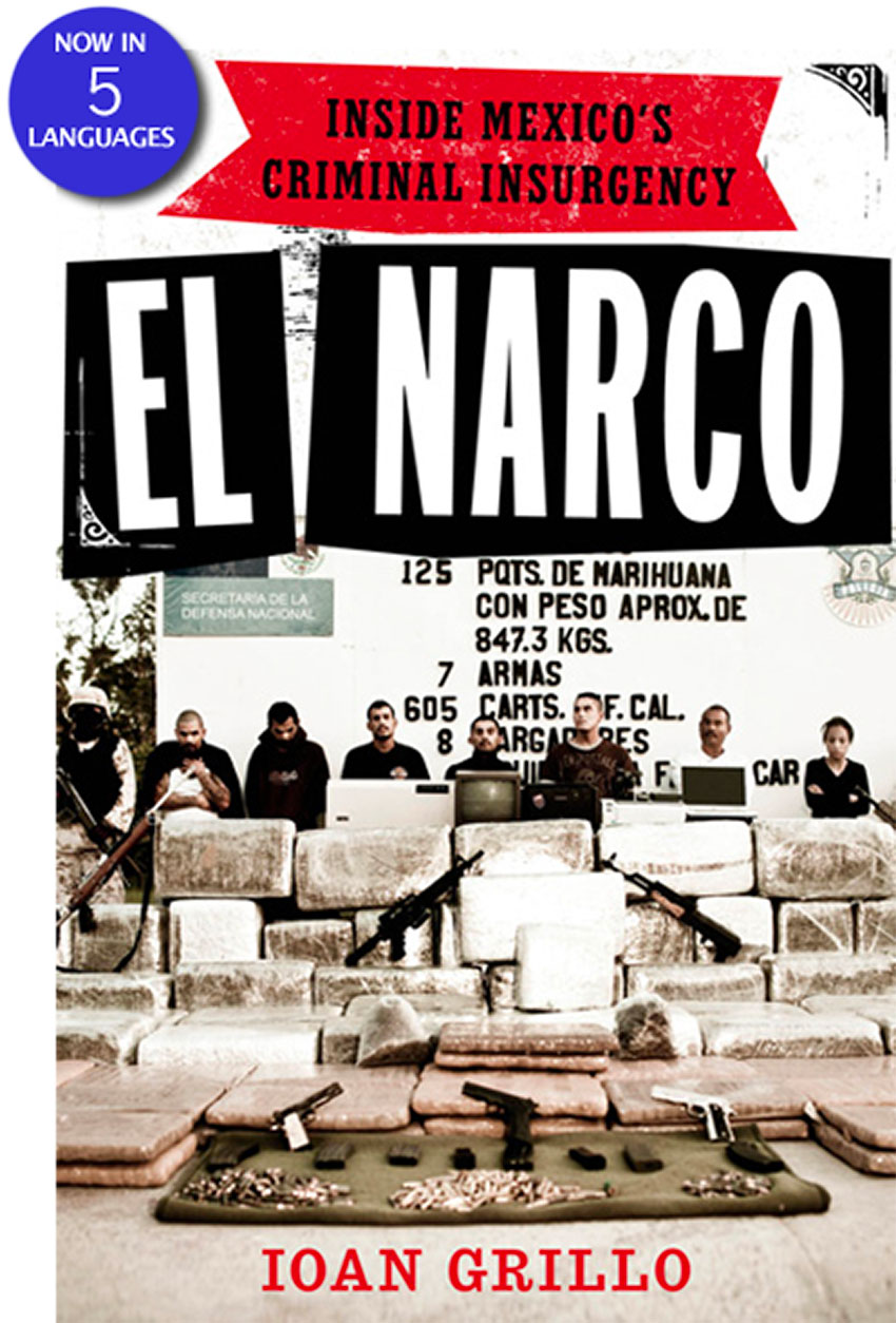El Narco takes a look inside Mexico's criminal insurgency.