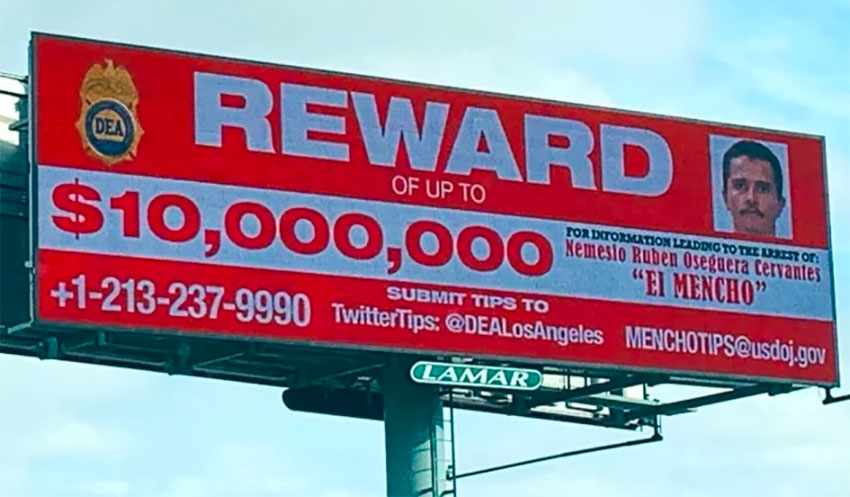 A billboard in Los Angeles offering the reward for El Mencho.