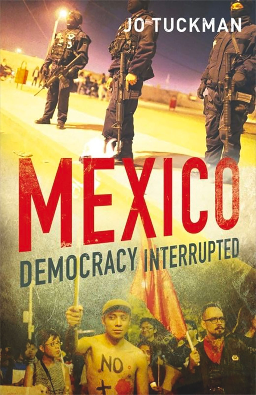 Democracy Interrupted, Jo Tuckman's book about Mexico's transition from one-party rule.