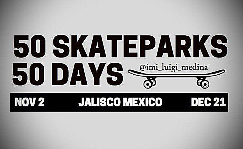 Luigi Medina's 50-day challenge will end on Dec. 21 at Puerto Vallarta's skatepark.